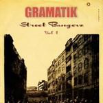 Gramatik, Street Bangerz Vol. 1