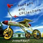 Hunters & Collectors, Juggernaut