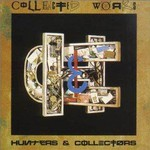 Hunters & Collectors, Collected Works