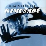 Kim Mitchell, Kimosabe
