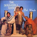The Sugarhill Gang, 8th Wonder