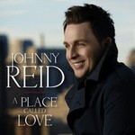 Johnny Reid, A Place Called Love