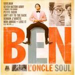 Ben L'Oncle Soul, Ben L'Oncle Soul