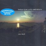 Lou Reed, Hudson River Wind Meditations mp3