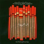 Rinocerose, Schizophonia