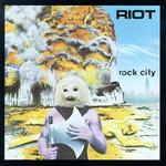 Riot, Rock City