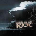 Riot, Through the Storm