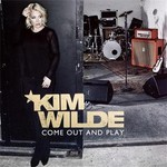 Kim Wilde, Come Out and Play