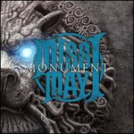 Miss May I, Monument