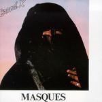 Brand X, Masques