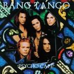 Bang Tango, Psycho Cafe