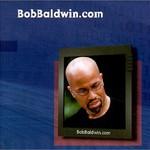 Bob Baldwin, Bobbaldwin.com
