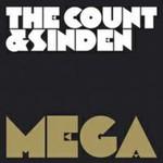 The Count & Sinden, Mega Mega Mega