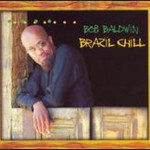 Bob Baldwin, Brazil Chill