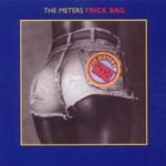 The Meters, Trick Bag