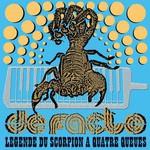 De Facto, Legende du scorpion a quatre queues