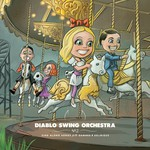 Diablo Swing Orchestra, Sing Along Songs for the Damned & Delirious