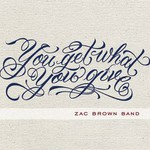 Zac Brown Band, You Get What You Give mp3