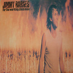 Jimmy Barnes, For the Working Class Man