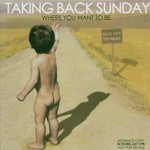 Taking Back Sunday, Where You Want to Be