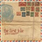 Jeff Martin & Steven Padin, The First Joke & Other Matters