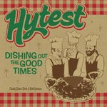Hytest , Dishing Out The Good Times