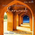 Karunesh, Path Of Compassion