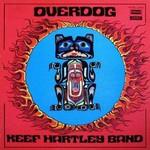 Keef Hartley Band, Overdog
