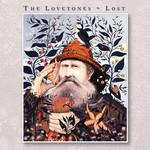 The Lovetones, Lost