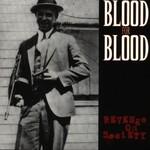 Blood for Blood, Revenge on Society
