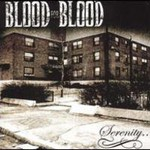 Blood for Blood, Serenity