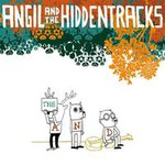 Angil And The Hiddentracks, The And
