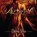 Aletheian, Dying Vine
