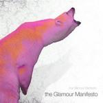 The Glamour Manifesto, The Glamour Manifesto