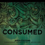 Jesus Culture, Consumed