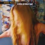 Anne McCue, Broken Promise Land
