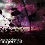 fingerspit, space demos