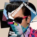 Mark Ronson & The Business Intl, Record Collection
