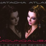 Natacha Atlas, Mounqaliba: In a State of Reversal