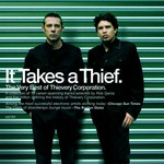 Thievery Corporation, It Takes a Thief: The Very Best of Thievery Corporation