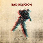 Bad Religion, The Dissent of Man