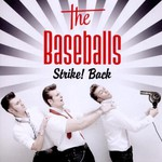 The Baseballs, Strike! Back