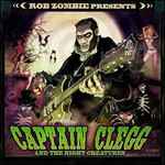Captain Clegg and the Night Creatures, Rob Zombie Presents: Captain Clegg and the Night Creatures