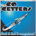 The Go Getters, Rock & Roll Is Everywhere!