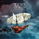 Tides of Man, Dreamhouse