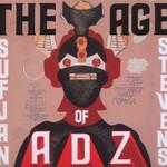 Sufjan Stevens, The Age of Adz mp3