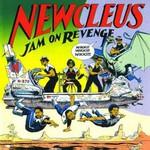 Newcleus, Jam on Revenge mp3