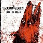 U.S. Christmas, Salt The Wound