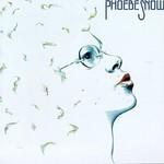 Phoebe Snow, Phoebe Snow