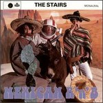 The Stairs, Mexican R 'n' B